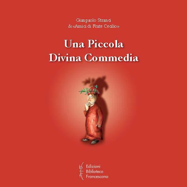 Una Piccola Divina Commedia